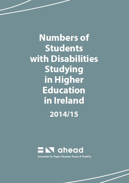 Numbers of Students with Disabilities Studying in Higher Education in Ireland 2014/15 (PDF)